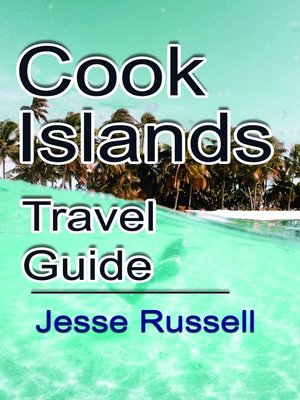 cover image of Cook Islands Travel Guide