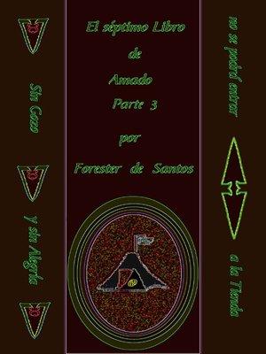 cover image of El Séptimo Libro de Amado Parte 3