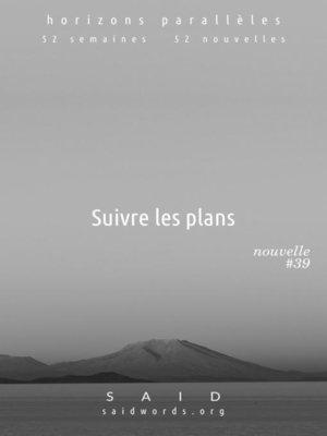 cover image of Suivre les plans
