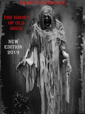 cover image of The Ghost of Old Sheb