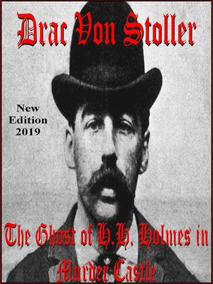 cover image of The Ghost of H.H. Holmes in Murder Castle
