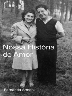 cover image of Nossa História de Amor