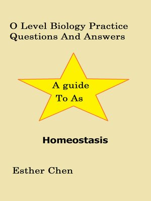 cover image of O Level Biology Practice Questions and Answers Homeostasis