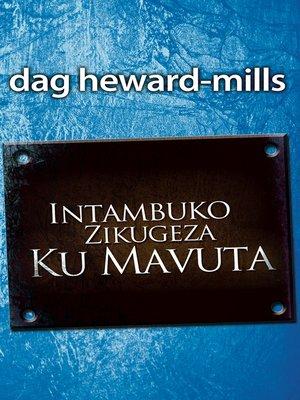cover image of Intambuko Zikugeza Ku Mavuta