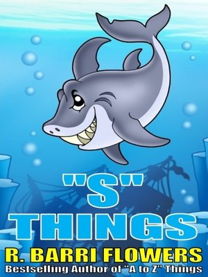 """cover image of """"S"""" Things (A Children's Picture Book)"""