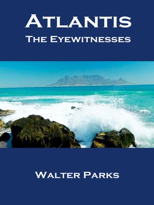 cover image of Atlantis the Eyewitnesses Part I the Creation of Atlantis