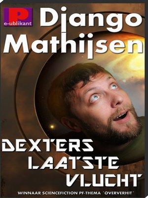 cover image of Dexters laatste vlucht