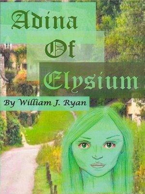 cover image of Adina of Elysium
