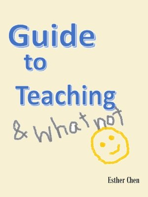 cover image of Guide to Teaching and Whatnot