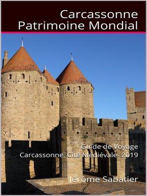cover image of Carcassonne Patrimoine Mondial