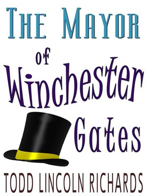 cover image of The Mayor of Winchester Gates