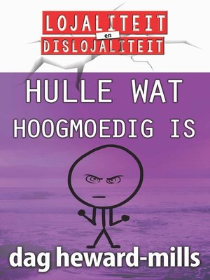 cover image of Hulle Wat Hoogmoedig Is