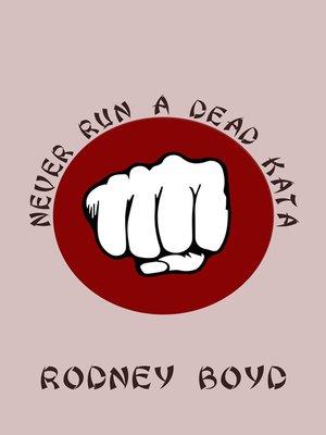 cover image of Never Run a Dead Kata