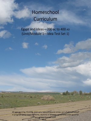 cover image of Homeschool Curriculum--Egypt and Ideas—200 BC to 400 AD (Unit/Module 1—Idea Test Set 1)