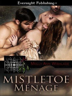 cover image of Mistletoe Menage