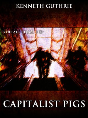 cover image of Capitalist Pigs (The Terrorist Series)