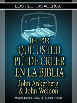 cover image of Los Hechos del Por Qué Usted Puede Creer en la Biblia