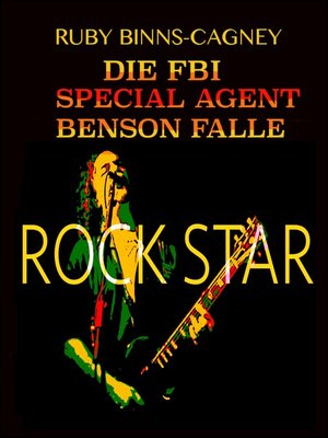 cover image of Rock Star Die FBI Special Agent Benson Falle