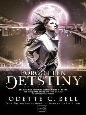 cover image of Forgotten Destiny Book Four