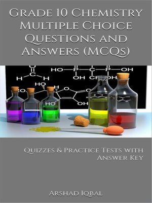 cover image of Grade 10 Chemistry Multiple Choice Questions and Answers (MCQs)