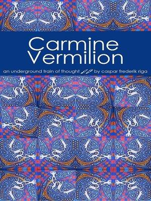 cover image of Carmine Vermilion