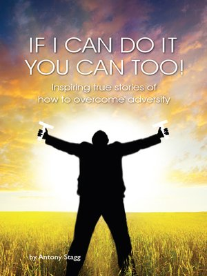 cover image of If I Can Do It, You Can Too