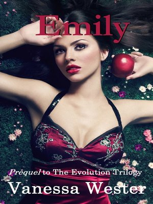 cover image of Emily (Prequel to the Evolution Trilogy)