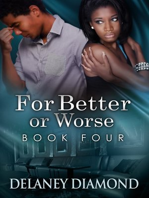 cover image of For Better or Worse