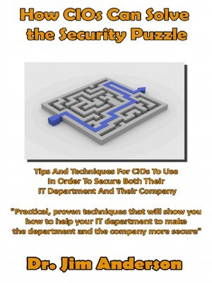cover image of How CIOs Can Solve the Security Puzzle