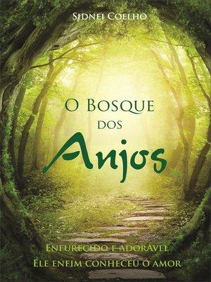 cover image of O Bosque dos Anjos