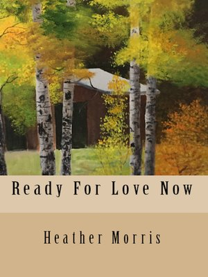cover image of Ready For Love Now- Book 6 of the Colvin Series