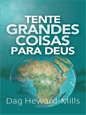 cover image of Tente Grandes Coisas para Deus