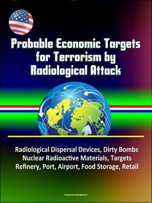 cover image of Probable Economic Targets for Terrorism by Radiological Attack