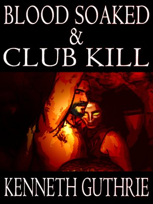 cover image of Blood Soaked and Club Kill (Two Story Pack)