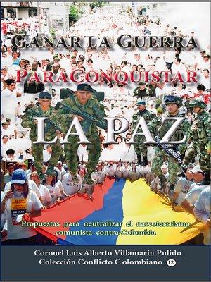 cover image of Ganar la guerra para conquistar la paz