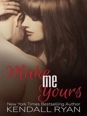 cover image of Make Me Yours