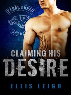 cover image of Claiming His Desire