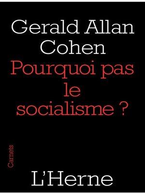 cover image of Pourquoi pas le socialisme ?