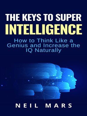 cover image of The Keys to Super Intelligence