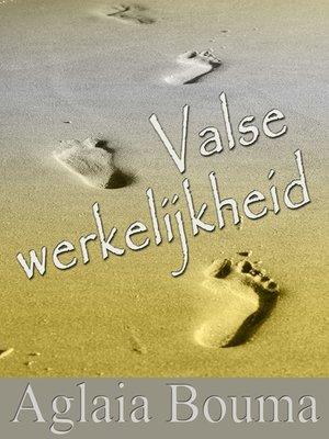 cover image of Valse werkelijkheid