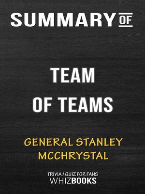 cover image of Summary of Team of Teams by General Stanley McChrystal / Conversation Starters