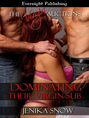 cover image of Dominating Their Virgin Sub