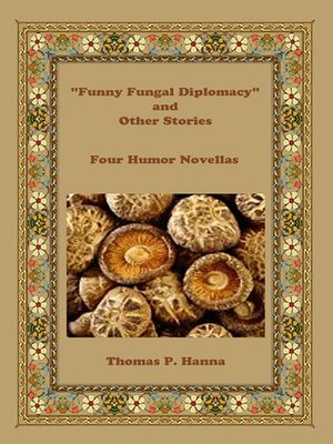 """cover image of """"Funny Fungal Diplomacy"""" and Other Stories"""