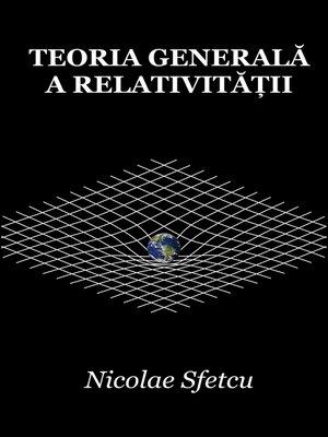 cover image of Teoria generală a relativității