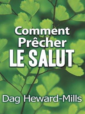 cover image of Comment prêcher le salut