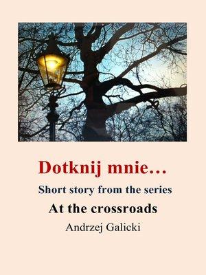 cover image of Doknij mnie...- opowiadanie po polsku
