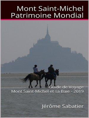 cover image of Mont Saint Michel Patrimoine Mondial