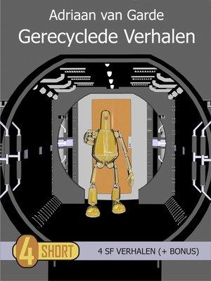 cover image of Gerecyclede Verhalen