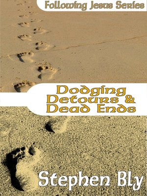 cover image of Dodging Detours & Dead Ends