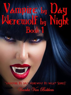 cover image of Vampire by Day Werewolf by Night Elina Jensen's Double Curse Book 1
